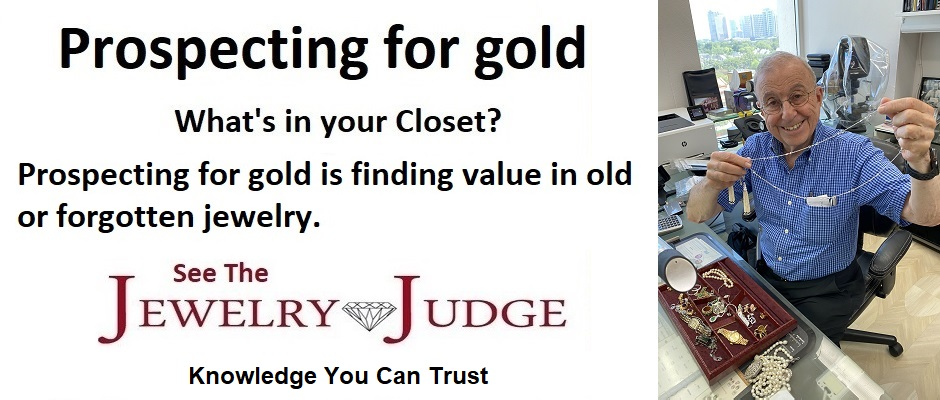 Houston Jewelry Appraiser Jewelry Judge Ben Gordon – Prospecting for Gold